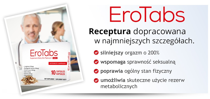 EroTabs - tabletki na erekcję